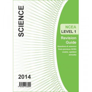 Ncea Level 1 Science Revision Guide 2014