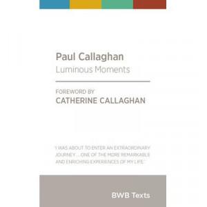 Paul Callaghan: Luminous Moments