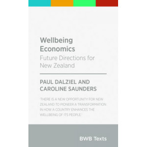 Wellbeing Economics: Future Directions for New Zealand
