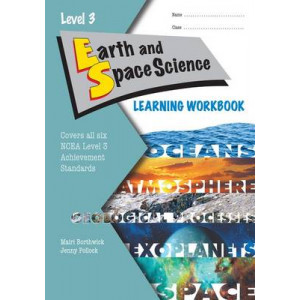 Earth and Space Science Learning Workbook NCEA Level 3