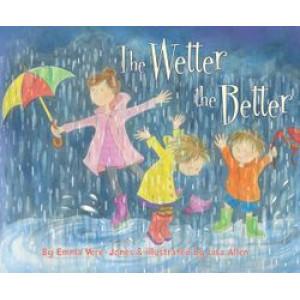 Wetter the Better