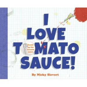 I Love Tomato Sauce