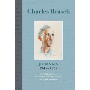 Charles Brasch: Journals 1945 - 1957 (Part 2)