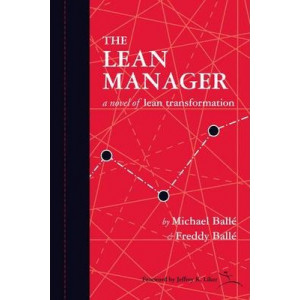 Lean Manager, The: A Novel of Lean Transformation