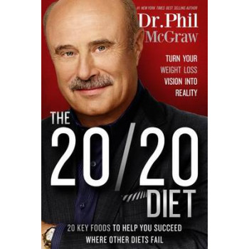 20/20 Diet: Turn Your Weight Loss Vision Into Reality