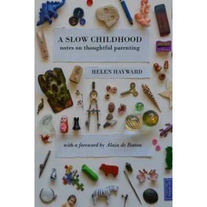 Slow Childhood