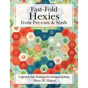 Fast-Fold Hexie Quilting: A Quick & Easy Technique for Hexagon Quilting