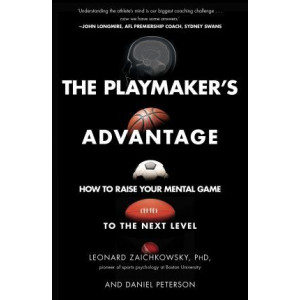Playmaker's Advantage: How to Raise Your Mental Game to the Next Level
