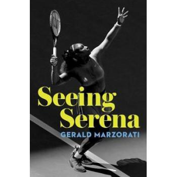 Seeing Serena