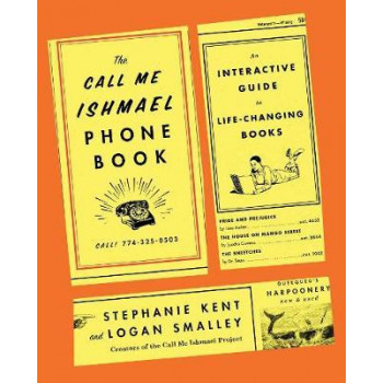 Call Me Ishmael Phone Book: An Interactive Guide to Life-Changing Books, The