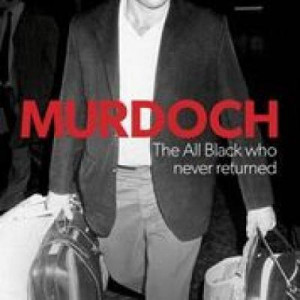 Murdoch - The All Black Who Never Returned