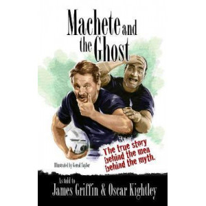 Machete & The Ghost: The true story of the greatest bromance in rugby history