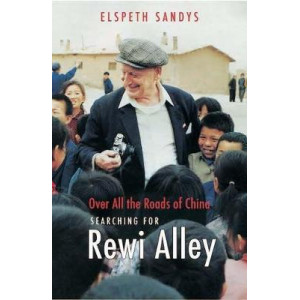 Communist in the Family: Searching for Rewi Alley