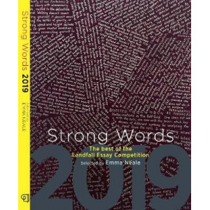 Strong Words 2019: The Best of the Landfall Essay Competition