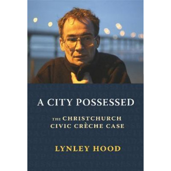 City Possessed   Christchurch Civic Creche Case