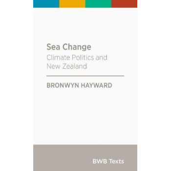 Sea Change: Climate Politics and New Zealand: 2017