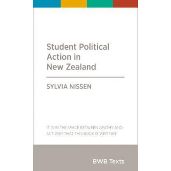 BWB Text: Student Political Action in New Zealand