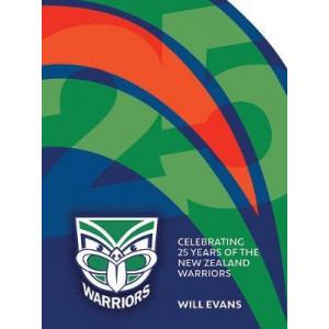 Warriors 25: Celebrating 25 Years of the New Zealand Warriors