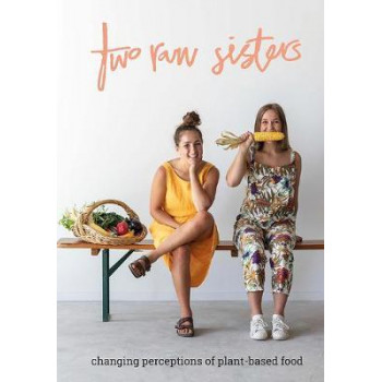 Two Raw Sisters: Changing perception on plant-based food