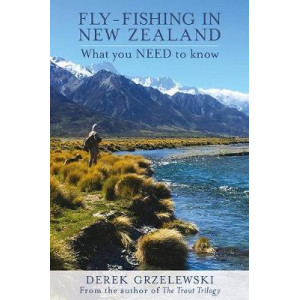 Fly Fishing New Zealand : What You Need to Know