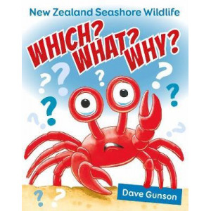 Which? What? Why? New Zealand Seashore Wildlife