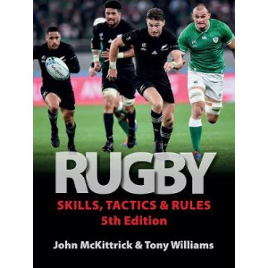 Rugby Skills, Tactics & Rules: 5th Edition