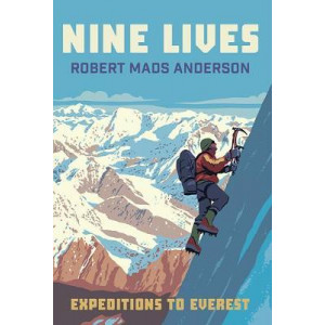 Nine Lives: Expeditions To Everest