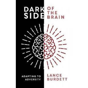 Dark Side of the Brain: Adapting to Adversity