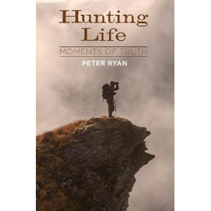 Hunting Life Moments Of Truth
