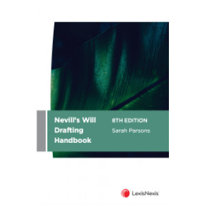 Nevill's Will Drafting Handbook 8th edition