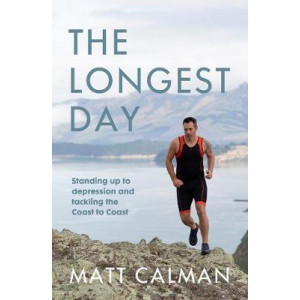 Longest Day: Standing Up to Depression and Tackling the Coast to Coast, The