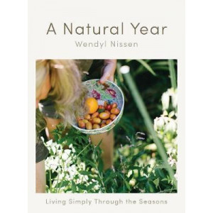 Natural Year: Living Simply Through the Seasons