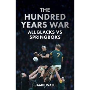 Hundred Years' War: All Blacks vs Springboks