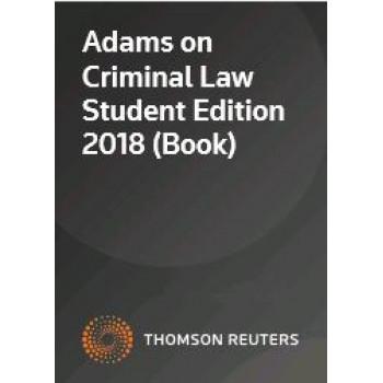 Adams on Criminal Law Student Edition 2019
