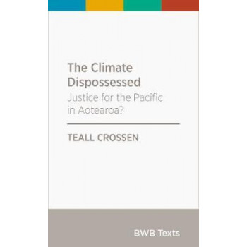 Climate Dispossessed: Justice for the Pacific in Aotearoa?