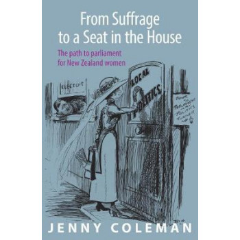 From Suffrage to a Seat in the House: The path to parliament for New Zealand women