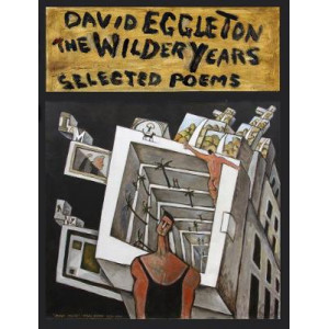 Wilder Years, The: Selected Poems