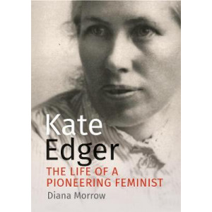 Kate Edger: The life of a pioneering feminist