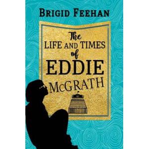 Life & Times of Eddie McGrath, The