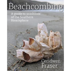 Beachcombing:  guide to seashores of the Southern Hemisphere