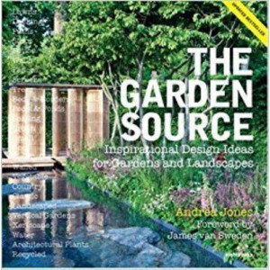 Garden Source: Inspirational Design Ideas for Gardens and Landscapes