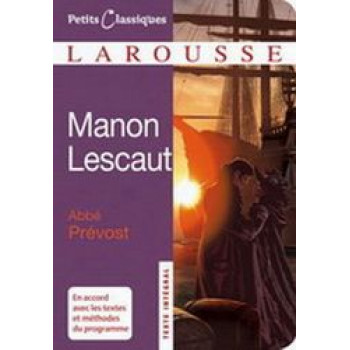 Manon Lescaut : Petits Classiques