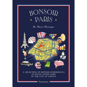 Bonsoir Paris: The Bonjour City Map-Guides