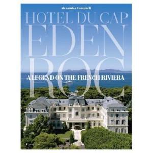 Hotel du Cap-Eden-Roc: A Legend on the French Riviera