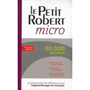 Le Robert Dictionnaires Monolingues: Le Robert Micro Poche (French-French - monolingual)