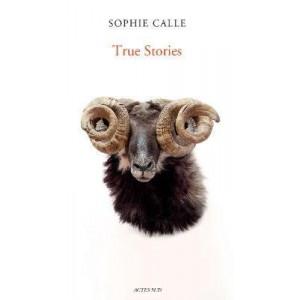 Sophie Calle: True Stories