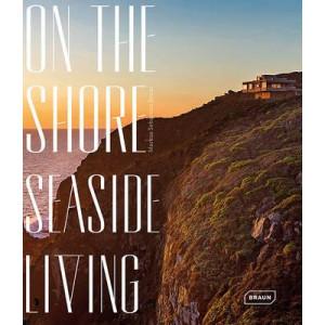 On the Shore: Seaside Living