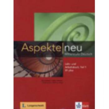 Aspekte neu B1 plus: Lehr- Und Arbeitsbuch with CD Teil 1