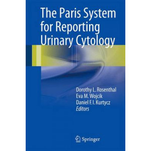 Paris System for Reporting Urinary Cytology: 2016