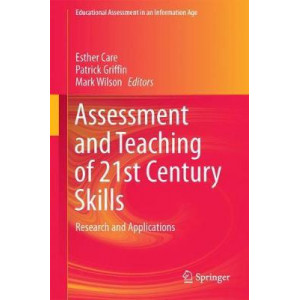 Assessment and Teaching of 21st Century Skills: Research and Applications (1st edition, 2018)